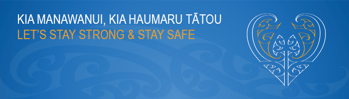 Te Reo Maori - Stay Safe and Strong